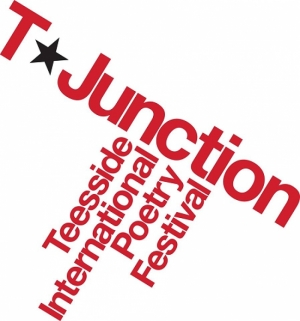 T-junction International Poetry Festival in Middlesbrough 25-29 April