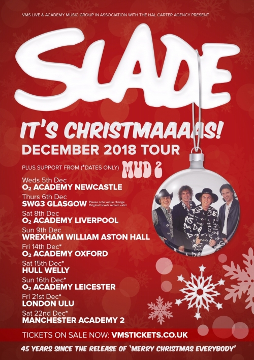 SLADE are coming to the North East